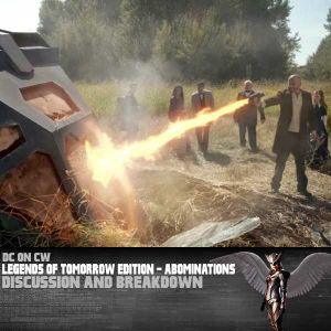 Legends of Tomorrow Edition – Abominations