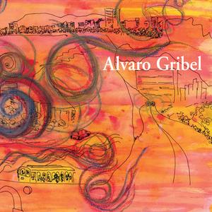 Alvaro Gribel - Alvaro Gribel