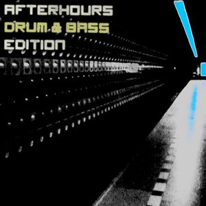 Afterhours Drum & Bass Edition