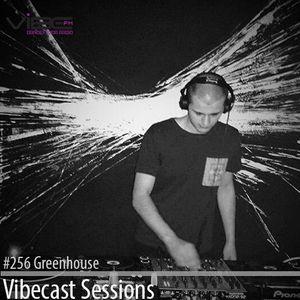 Greenhouse @ Vibecast Sessions #256 - Vibe FM Romania