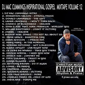 DJ Mac Cummings Inspirational Gospel Mix Volume 12