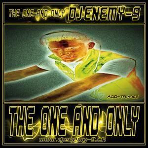 THE ONE AND ONLY -- DJ ENEMY-9 -- Preview Demo Mix 2013