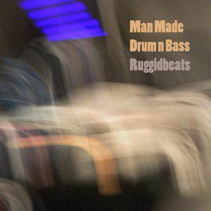 Man Made Drum n Bass