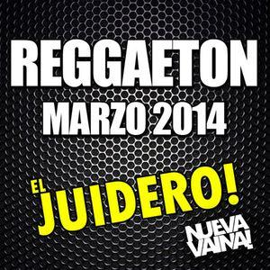 REGGAETON MIX #7 MARZO 2K14 (EL JUIDERO)