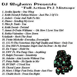 Full Action Mixtape Vol.2 mixed by DJ Shyheim