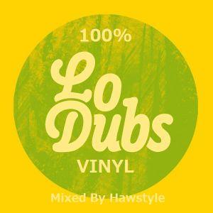 """Dj Hawstyle """"100% Lo Dubs"""" Mix"""
