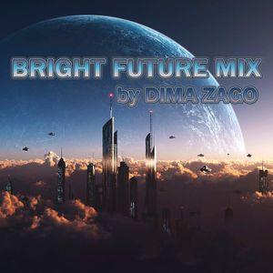 Dima Zago - Bright Future Mix