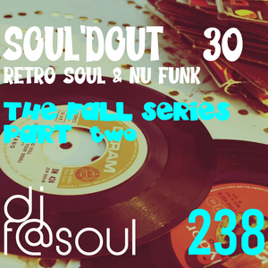 Soul'dOut Vol30 (Retro Soul & Nu Funk) - The Fall Series Pt.2