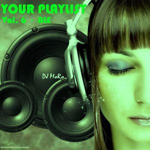Your Playlist vol. 6