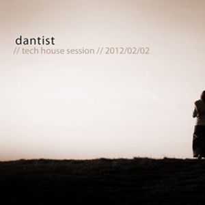 dantist - tech house session [2012_02_02]