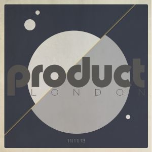 The Product London Show with Whiskas, Likewise & lil'komponent / Monday 11th November 2013