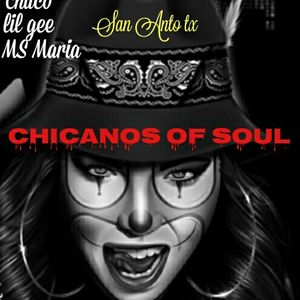 CHICANOS OF SOUL MIX FOR JANUARY 13TH 2018