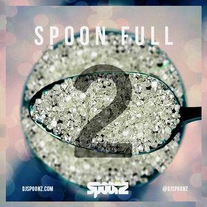 DJ SPOONZ PRESENTS SPOON FULL VOL 2 (2014)