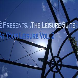 Vahé Presents...The Leisure Suite: 004. At Your Leisure Vol. 2
