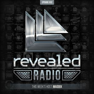 Revealed Radio 032 - Maddix