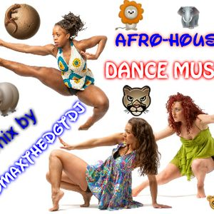 AFRO-HOUSE dance mix