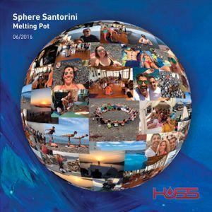 HUSS Melting Pot - Sphere Santorini