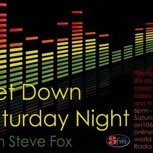 SHOW 16 – Get Down Saturday Night with DJ Steve Fox on 106.9 SFM Radio broadcast on 09.03.13 (Hour 3