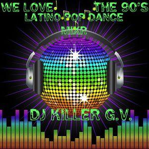 Latino Pop Dance - Mixr -We Love The 90's