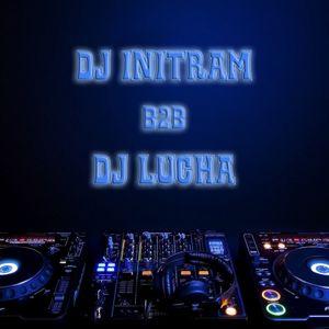 DJ Jack Initram B2B DJ LuChA