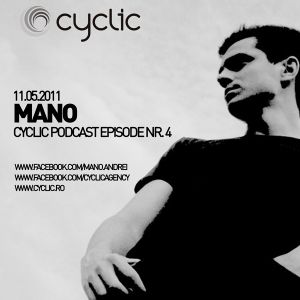 Cyclic Podcast Episode Nr 4 - Mano - 11.05.2011