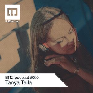LIFT12 Podcast # 009 - Tanya Teila