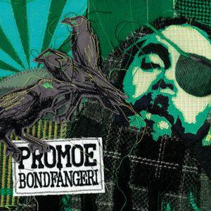 Promoe - Bondfångeri (2009)