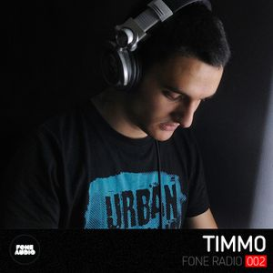 Fone Radio 002 - Timmo Guest Mix