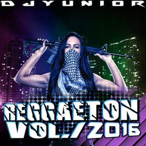 Reggaeton Vol.1 2016 DjYunior