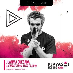 18.05.19 SLOW DISCO -Juanma Quesada