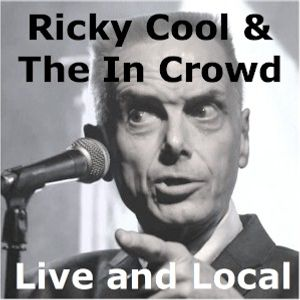 Live & Local with Robin Valk: Ricky Cool & The In Crowd (13/01/2016)