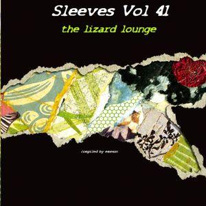 Sleeves Vol 41 The Lizard Lounge