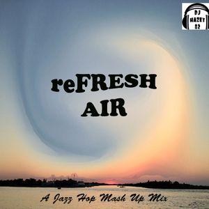 DJ HAZEY 82 - reFRESH AIR