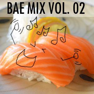 Jurassic - Bae Mix Vol. 02