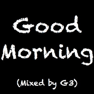 G3 -Agapé - Good Morning