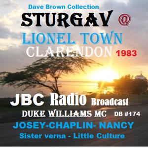Sturgav @ Lionel Town Clarendon  JBC Radio broadcast -Josey chaplin S Nancy S Verna  JUL 83 (DB 174)