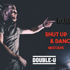 Shut Up & Dance Mixtape