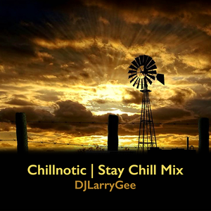 Chillnotic | Stay Chill Mix