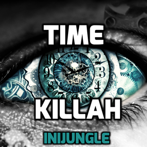 Time Killah    inijungle
