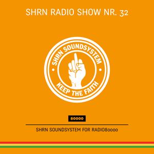 Shrn Radio Show Nr. 32