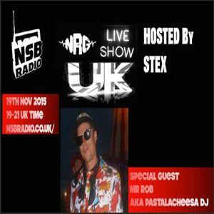 NSB Radio - NRG Live Show UK- Stex and Rob Set - 19 nov 2015 -