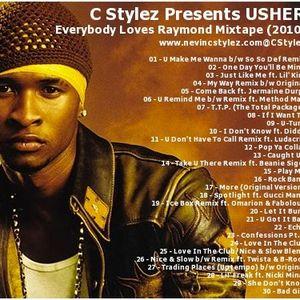 C Stylez presents Usher - Everybody Loves Raymond Mixtape (2010)