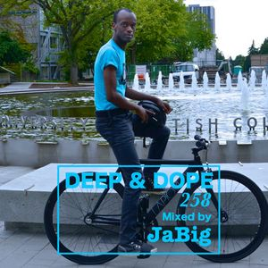5-Hour Deep, Soulful & Classic House Mix by JaBig - DEEP & DOPE 258