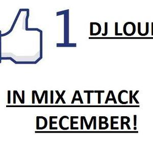 DJ LOUIS - IN MIX ATTACK DECEMBER