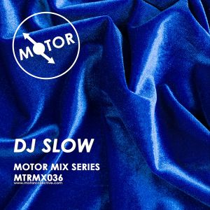 MTRMX036 - DJ SLOW - MOTOR MIX SERIES