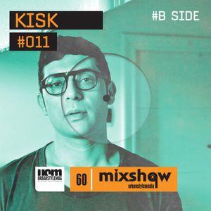 UrbanStyleMedia Mixshow 011 (Side B) - Kisk