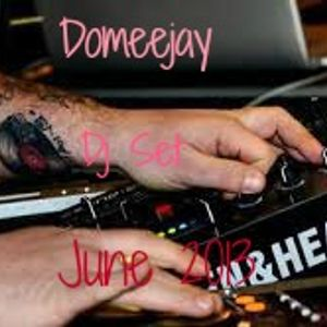 "Domeejay - Dj Set ""June 2013"""