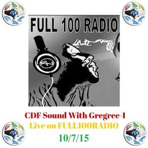 CDF SOUND WITH GREGREE-I LIVE ON FULL100 RADIO 10/7/15