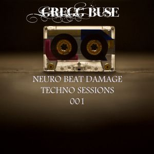 Neuro Beat Damage Techno Sessions 001 - Junio 2012
