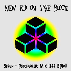 Siren - The New Kid On The Block (Promo Mix) - Psychedelic mix